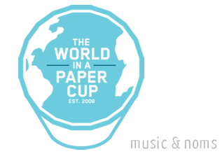 The World In A Paper Cup | Music &amp; Noms